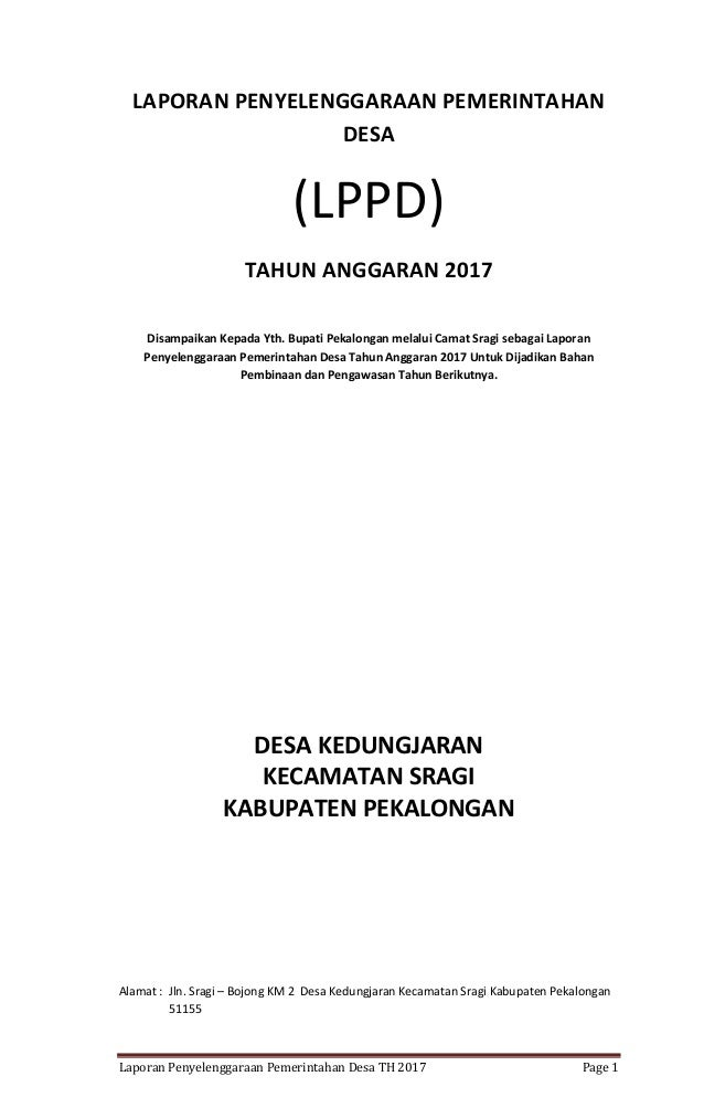 Laporan Penyelenggaraan Pemerintahan Desa TH 2017 Page 1 LAPORAN PENYELENGGARAAN PEMERINTAHAN DESA (LPPD) TAHUN ANGGARAN 2...