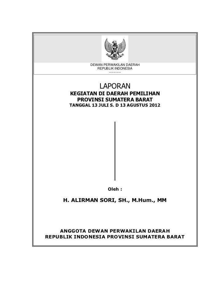 DEWAN PERWAKILAN DAERAH                  REPUBLIK INDONESIA                       -----------                   LAPORAN   ...