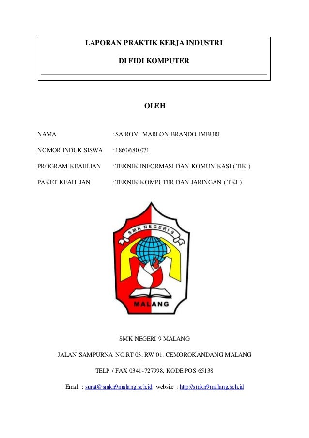 Contoh Laporan Psg Prakerin Dari Smk 9 Malang