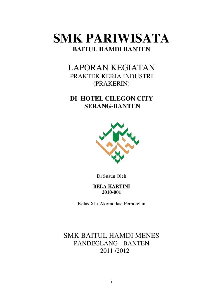 SMK PARIWISATA   BAITUL HAMDI BANTEN LAPORAN KEGIATAN  PRAKTEK KERJA INDUSTRI        (PRAKERIN)  DI HOTEL CILEGON CITY    ...