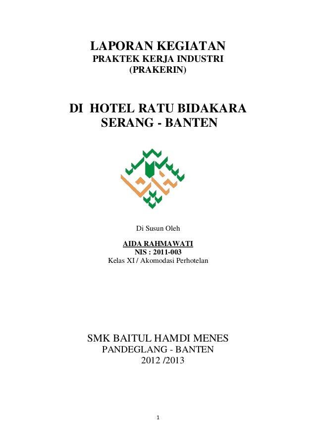 Laporan Prakerin Smk Pariwisata Baitul Hamdi Menes Banten Aida Rahm