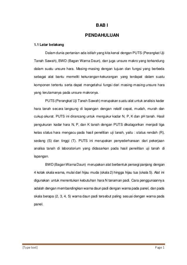 [Type text] Page 1 BAB I PENDAHULUAN 1.1 Latar belakang Dalam dunia pertanian ada istilah yang kita kenal dengan PUTS (Per...