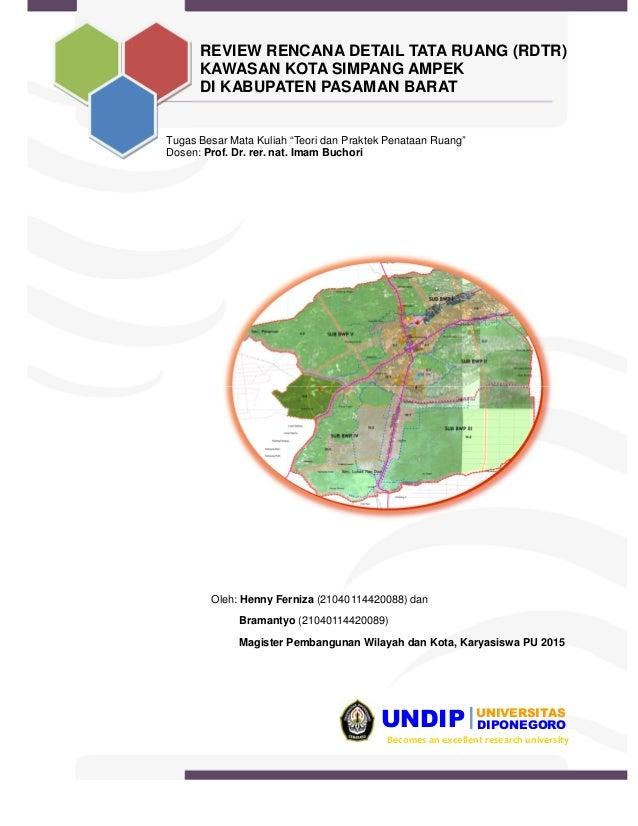 """UNDIP DIPONEGORO UNIVERSITAS Becomes an excellent research university Tugas Besar Mata Kuliah """"Teori dan Praktek Penataan ..."""