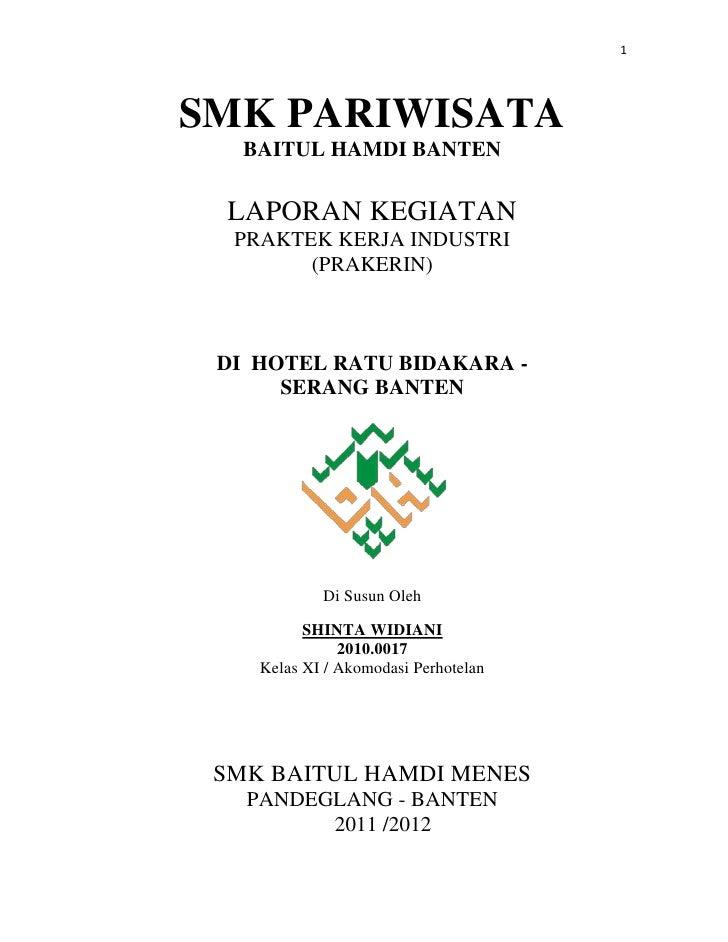 1SMK PARIWISATA   BAITUL HAMDI BANTEN LAPORAN KEGIATAN  PRAKTEK KERJA INDUSTRI        (PRAKERIN) DI HOTEL RATU BIDAKARA - ...