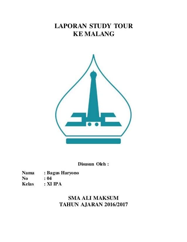 MAKALAH KEGIATAN STUDY TOUR | Makalah Sekolah