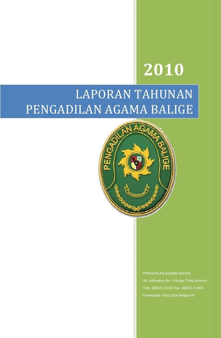 2010      LAPORAN TAHUNANPENGADILAN AGAMA BALIGE                PENGADILAN AGAMA BALIGE                Jln. Adhyaksa No. 4...