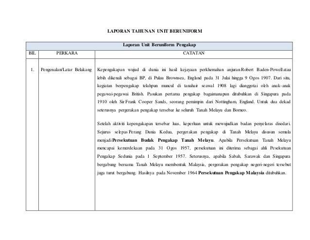 LAPORAN TAHUNAN UNIT BERUNIFORM  Laporan Unit Beruniform Pengakap  BIL PERKARA CATATAN  1.  Pengenalan/Latar Belakang  Kep...