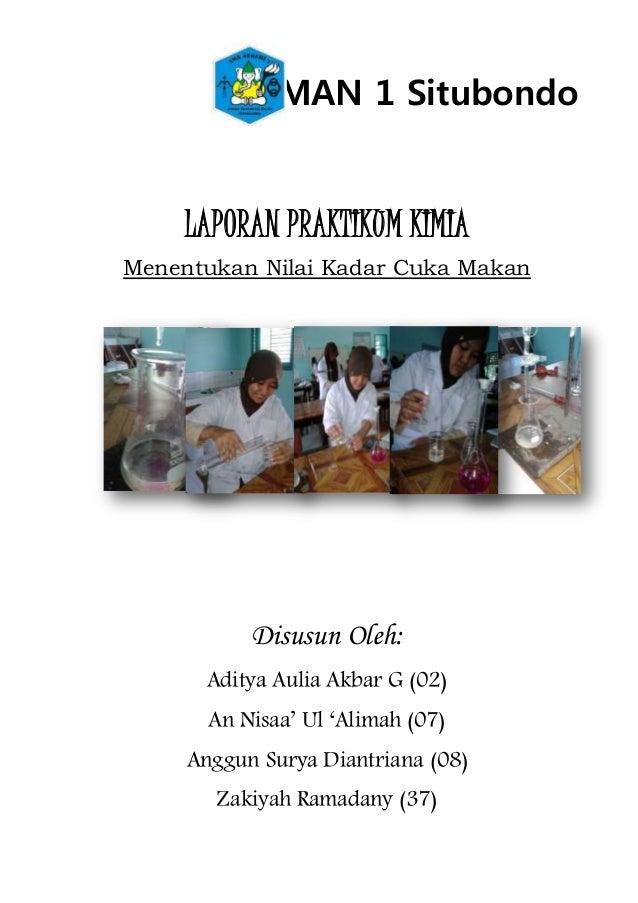SMAN 1 Situbondo LAPORAN PRAKTIKUM KIMIA Menentukan Nilai Kadar Cuka Makan Disusun Oleh: Aditya Aulia Akbar G (02) An Nisa...