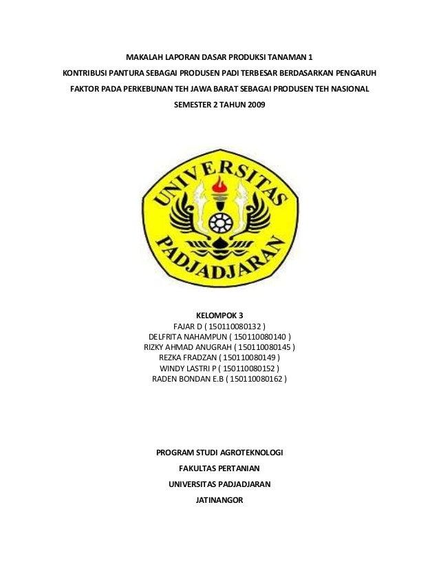MAKALAH LAPORAN DASAR PRODUKSI TANAMAN 1 KONTRIBUSI PANTURA SEBAGAI PRODUSEN PADI TERBESAR BERDASARKAN PENGARUH FAKTOR PAD...