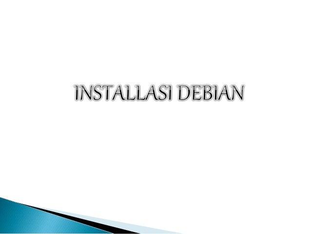 Tutorial Lengkap Konfigurasi Debian Wheezy