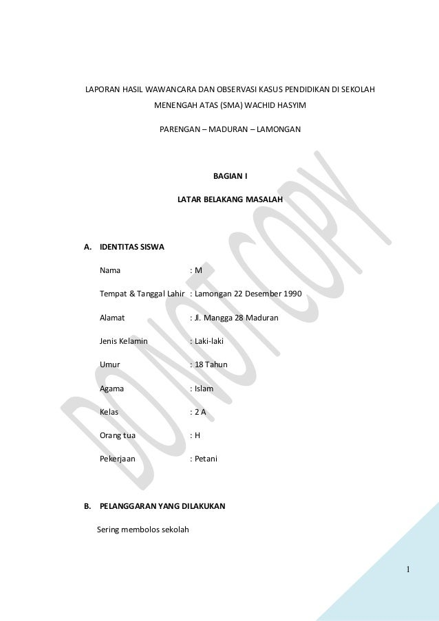 LAPORAN HASIL WAWANCARA DAN OBSERVASI KASUS PENDIDIKAN DI SEKOLAH                   MENENGAH ATAS (SMA) WACHID HASYIM     ...