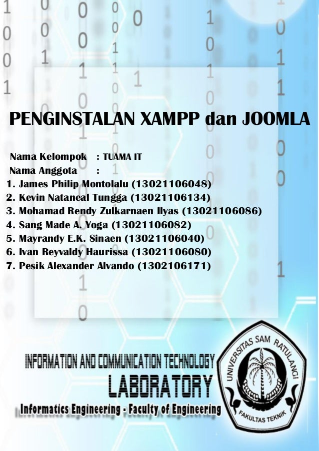 Praktikum Pengantar Teknologi dan Informasi Laboratorium Teknologi Informasi & Komunikasi  PENGINSTALAN XAMPP dan JOOMLA N...