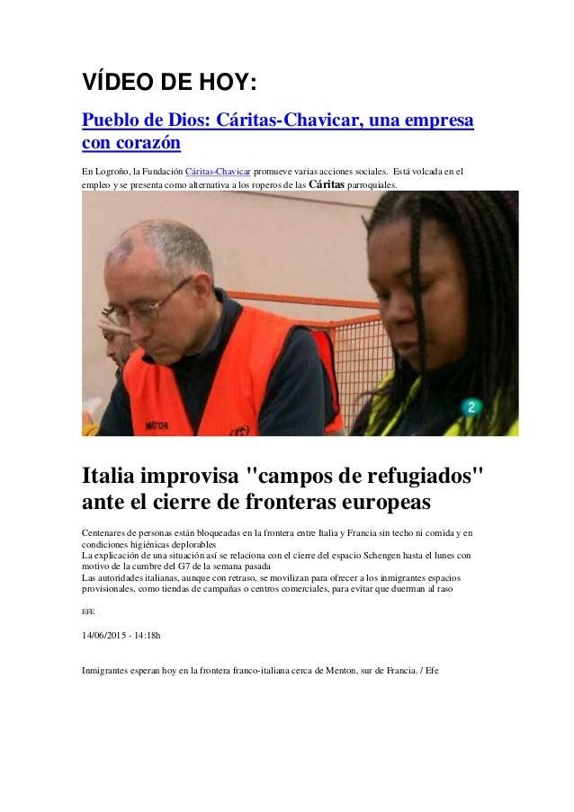 VÍDEO DE HOY: Pueblo de Dios: Cáritas-Chavicar, una empresa con corazón En Logroño, la Fundación Cáritas-Chavicar promueve...