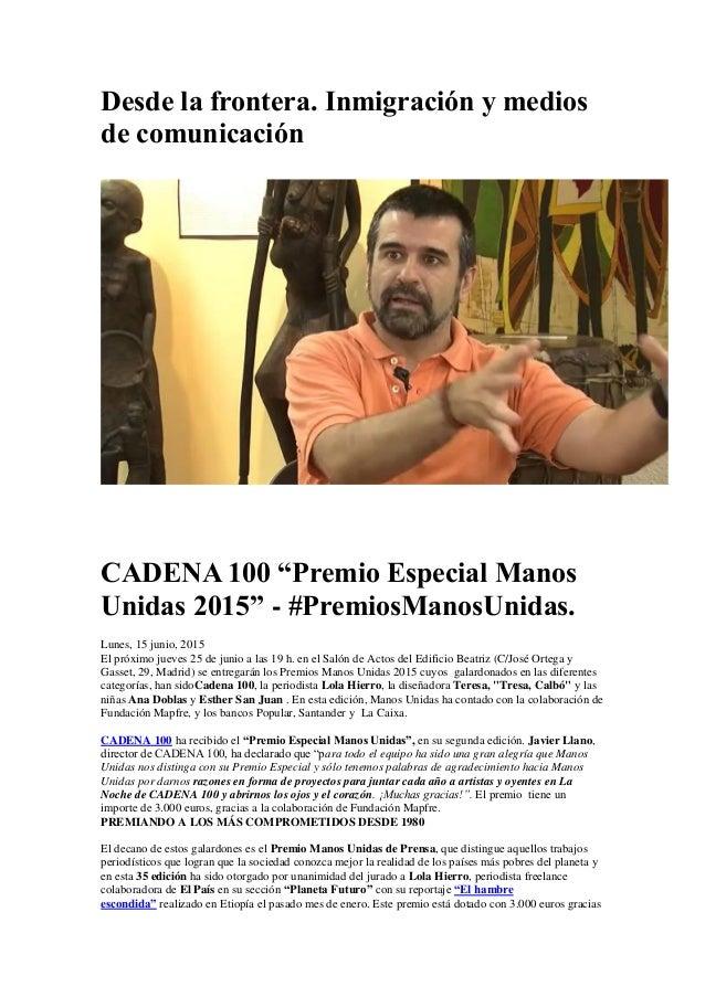 """Desde la frontera. Inmigración y medios de comunicación CADENA 100 """"Premio Especial Manos Unidas 2015"""" - #PremiosManosUnid..."""