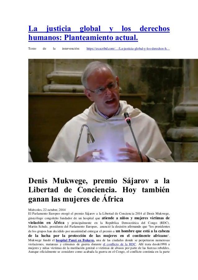 La justicia global y los derechos humanos: Planteamiento actual.  Texto de la intervención: https://es.scribd.com/…/La-jus...