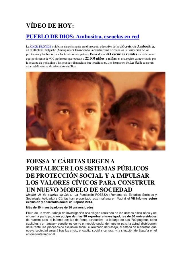 VÍDEO DE HOY:  PUEBLO DE DIOS: Ambositra, escuelas en red  La ONGd PROYDE colabora estrechamente en el proyecto educativo ...