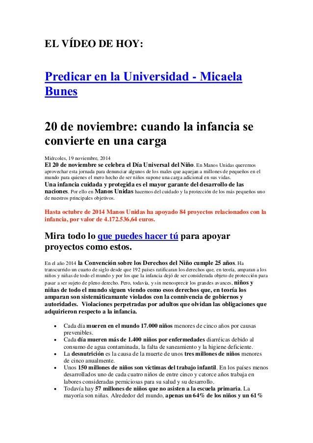 EL VÍDEO DE HOY:  Predicar en la Universidad - Micaela Bunes  20 de noviembre: cuando la infancia se convierte en una carg...