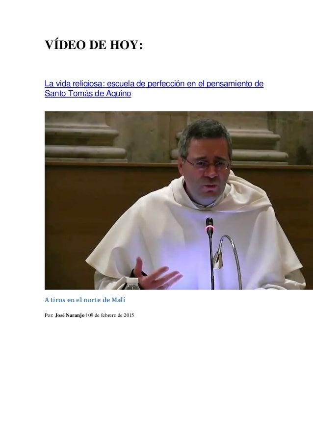 VÍDEO DE HOY: La vida religiosa: escuela de perfección en el pensamiento de Santo Tomás de Aquino A tiros en el norte de M...