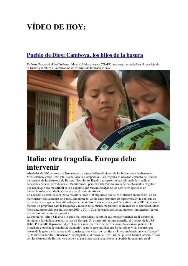VÍDEO DE HOY: Pueblo de Dios: Camboya, los hijos de la basura En Nom Pen, capital de Camboya, Manos Unidas apoya a CSARO, ...