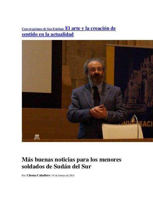 Conversaciones de San Esteban: El arte y la creación de sentido en la actualidad Más buenas noticias para los menores sold...