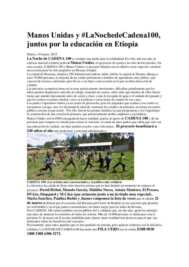 Manos Unidas y #LaNochedeCadena100, juntos por la educación en Etiopía Martes, 10 marzo, 2015 La Noche de CADENA 100 es si...