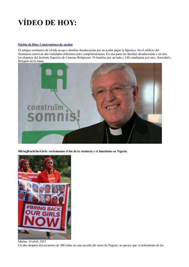 VÍDEO DE HOY: Pueblo de Dios. Constructores de sueños El antiguo seminario de Lleida acoge a familias desahuciadas por no ...
