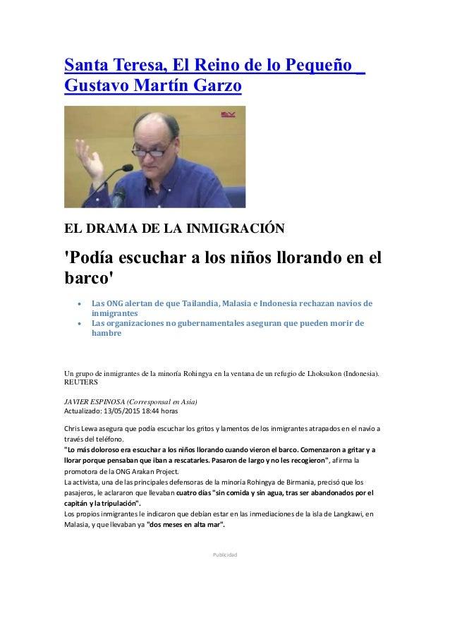 Santa Teresa, El Reino de lo Pequeño _ Gustavo Martín Garzo EL DRAMA DE LA INMIGRACIÓN 'Podía escuchar a los niños llorand...