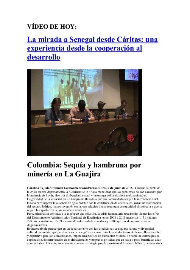 VÍDEO DE HOY: La mirada a Senegal desde Cáritas: una experiencia desde la cooperación al desarrollo Colombia: Sequía y ham...