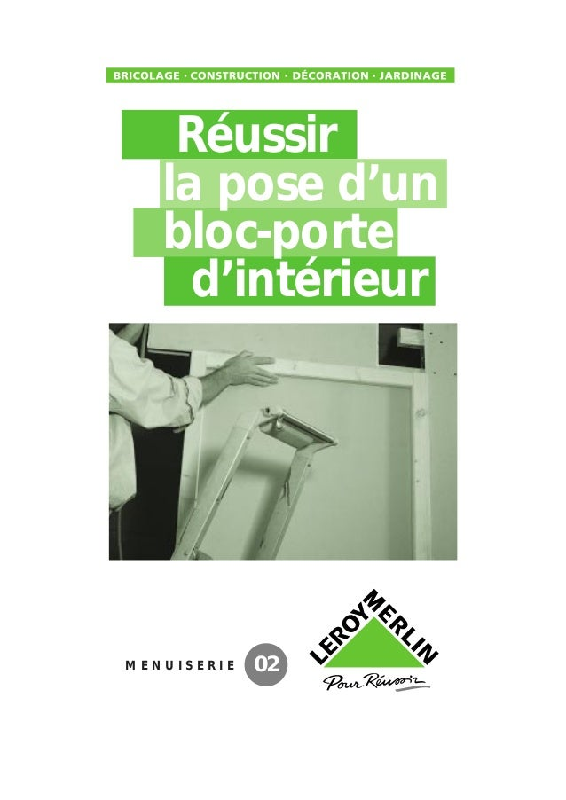 M E N U I S E R I E 02 Réussir La Pose Du0027un Bloc Porte Du0027intérieur ...