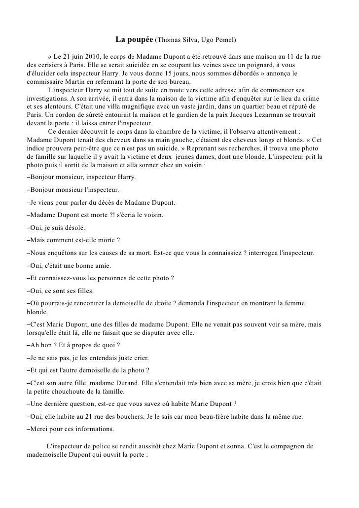 La poupée (Thomas Silva, Ugo Pomel)          « Le 21 juin 2010, le corps de Madame Dupont a été retrouvé dans une maison a...