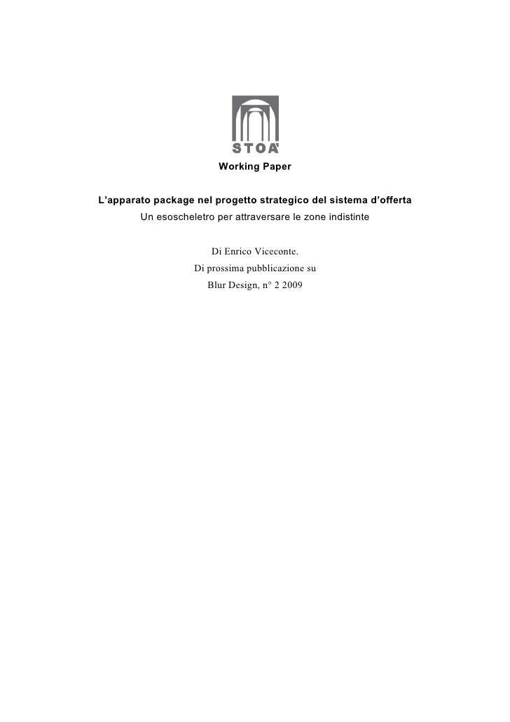 Working Paper   L'apparato package nel progetto strategico del sistema d'offerta         Un esoscheletro per attraversare ...