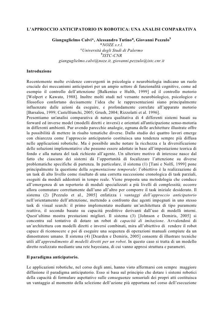 L'APPROCCIO ANTICIPATORIO IN ROBOTICA: UNA ANALISI COMPARATIVA                 Gianguglielmo Calvi*, Alessandro Tutino°, G...