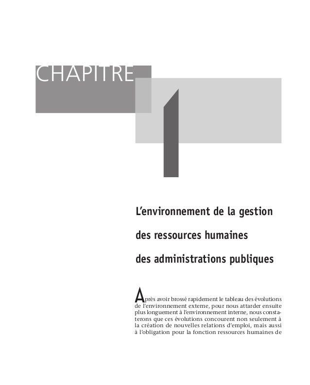 16 L'approche systémique de la gestion des ressources humaines  1.1.6 La politique et la gouvernance La façon dont un g...