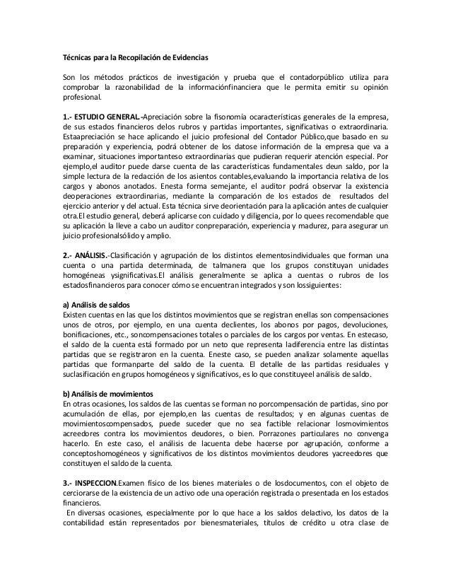 Técnicas para la Recopilación de EvidenciasSon los métodos prácticos de investigación y prueba que el contadorpúblico util...