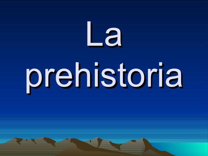 Laprehistoria