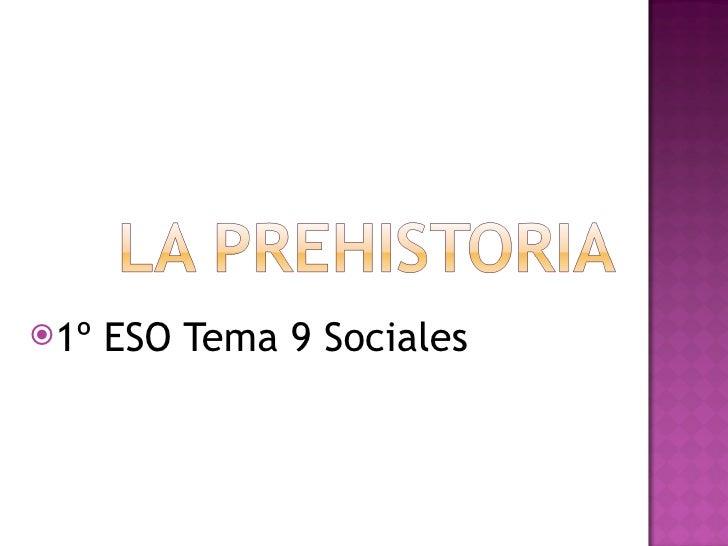 <ul><li>1º ESO Tema 9 Sociales  </li></ul>