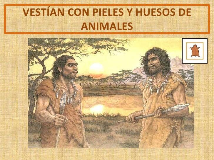 En la prehistoria como se vestían