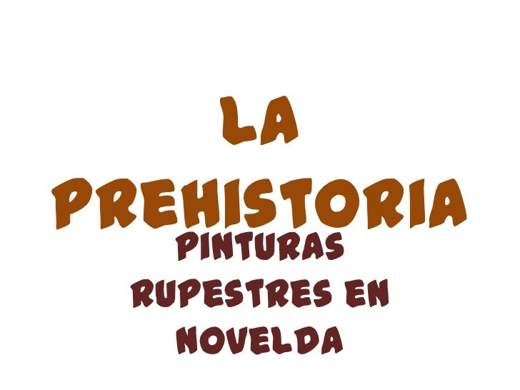 LaPrehistoria   Pinturas  rupestres en    Novelda