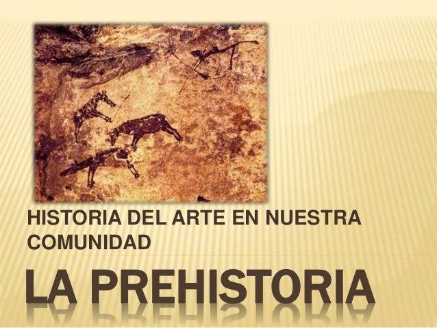La Prehistoria En La Comunidad Valenciana