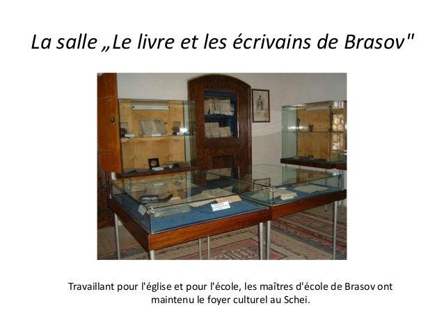 """La salle """"Le livre et les écrivains de Brasov"""" Travaillant pour l'église et pour l'école, les maîtres d'école de Brasov on..."""