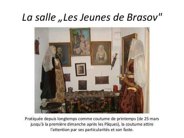 """La salle """"Les Jeunes de Brasov"""" Pratiquée depuis longtemps comme coutume de printemps (de 25 mars jusqu'à la première dima..."""