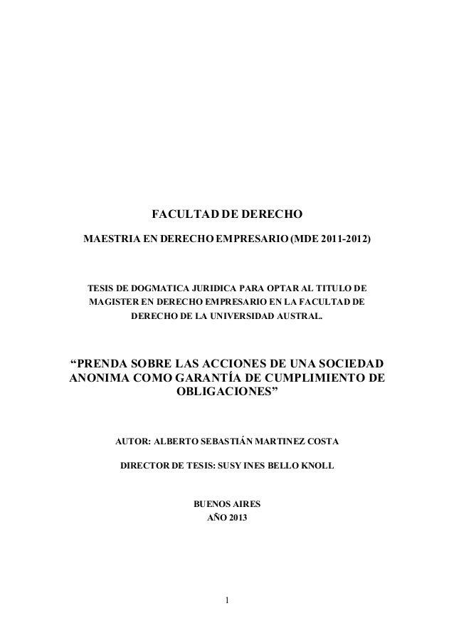 1 FACULTAD DE DERECHO MAESTRIA EN DERECHO EMPRESARIO (MDE 2011-2012) TESIS DE DOGMATICA JURIDICA PARA OPTAR AL TITULO DE M...