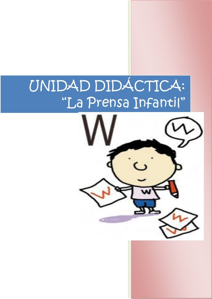 """UNIDAD DIDÁCTICA:    """"La Prensa Infantil""""                Verónica Ballesteros Ávila                Cultura y Pedagogía Aud..."""