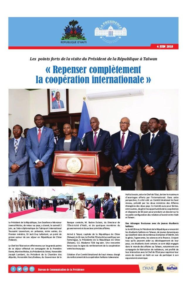 REPUBLIQUE D'HAITI 4 JUIN 2018 REPUBLIQUE D'HAITI Le Président de la République, Son Excellence Monsieur Jovenel Moïse, de...