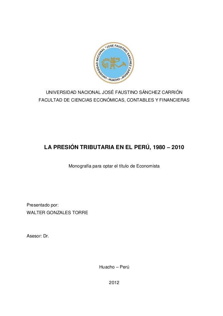 UNIVERSIDAD NACIONAL JOSÉ FAUSTINO SÁNCHEZ CARRIÓN     FACULTAD DE CIENCIAS ECONÓMICAS, CONTABLES Y FINANCIERAS        LA ...