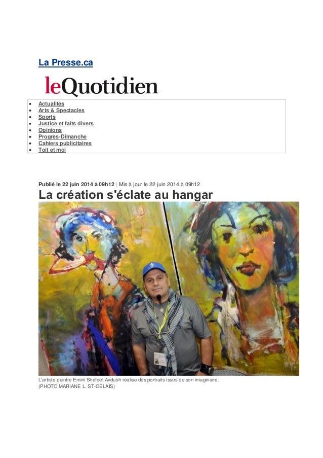La Presse.ca  Actualités  Arts & Spectacles  Sports  Justice et faits divers  Opinions  Progrès-Dimanche  Cahiers p...