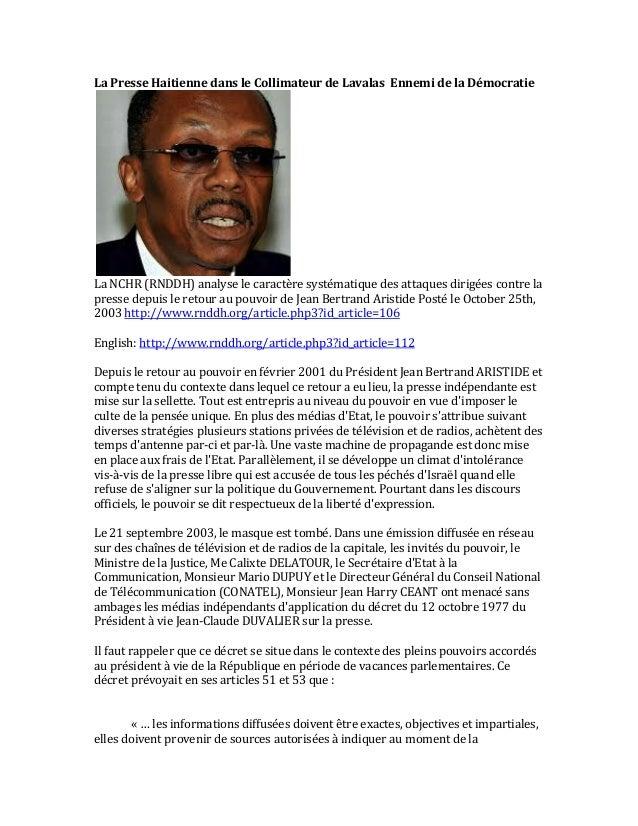 La  Presse  Haitienne  dans  le  Collimateur  de  Lavalas  Ennemi  de  la  Démocratie  La  NCHR  (RNDDH)  analyse  le  car...