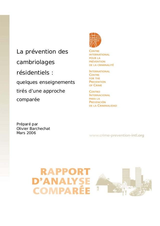 La prévention des cambriolages résidentiels : quelques enseignements tirés d'une approche comparée  Préparé par Olivier Ba...