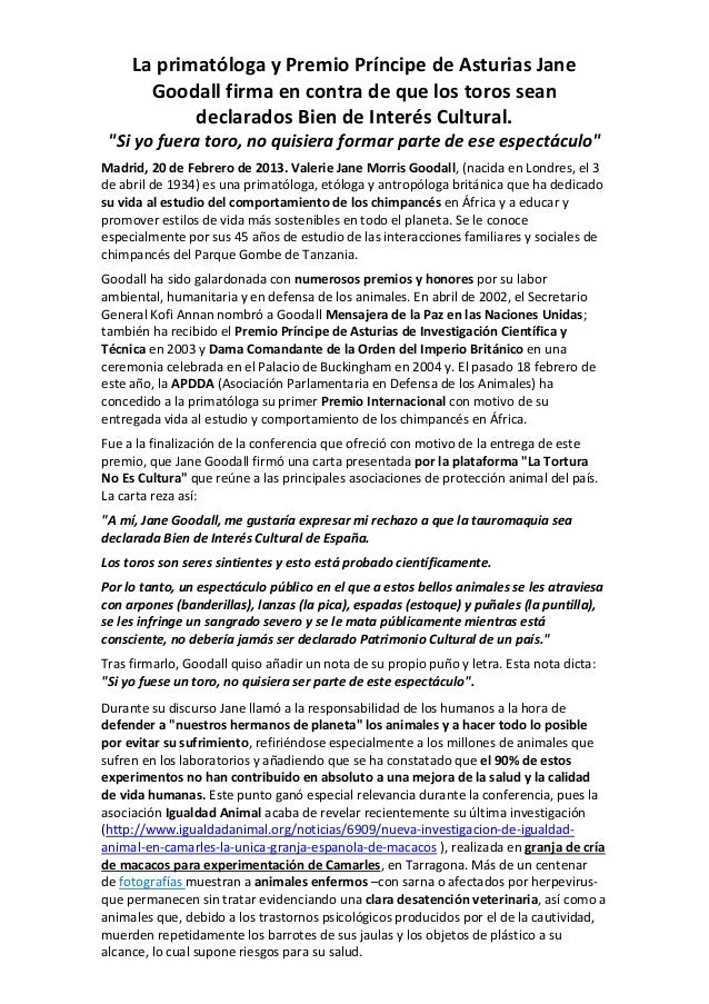 La primatóloga y Premio Príncipe de Asturias Jane       Goodall firma en contra de que los toros sean            declarado...