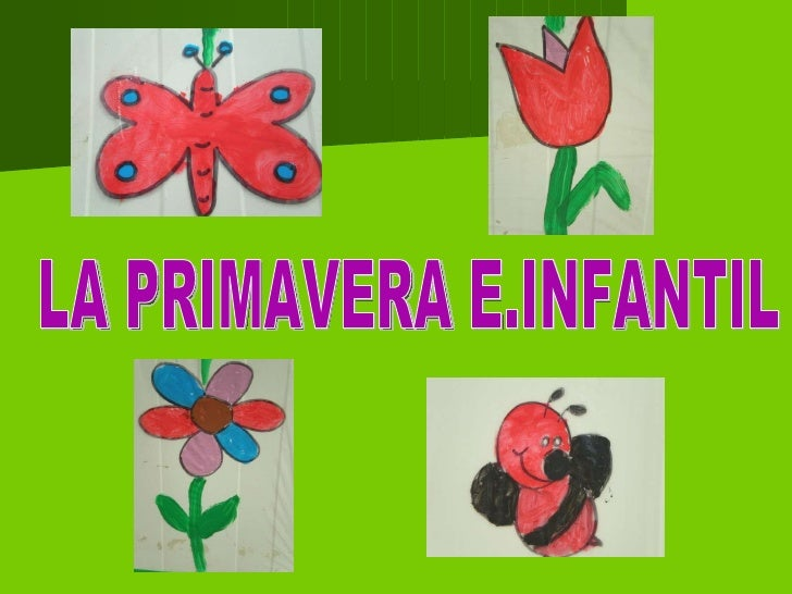 LA PRIMAVERA E.INFANTIL